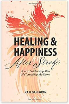 healing and happiness after stroke book cover